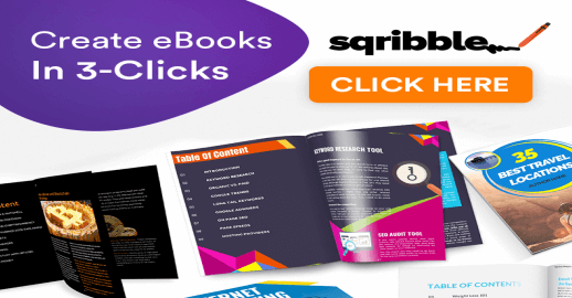 Sqribble Review – Create High-Quality eBooks & Reports Within 5 Mins, Without Typing A Word?